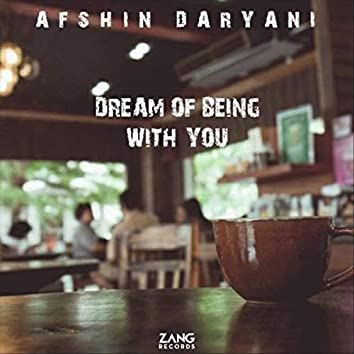 Dream of Being with You