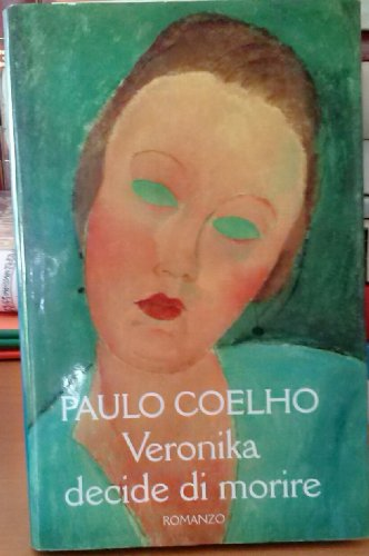 L- VERONIKA DECIDE DI MORIRE SIGILLATO - COELHO - MONDOLIBRI--- 2005- CS- ZCS221