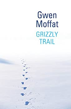 Grizzly Trail 0754086674 Book Cover