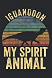 """Iguanodon Is My Spirit Animal Dinosaur Gift: Daily Planner Journal: Notebook Planner, To Do List, Daily Organizer, 118 Pages (6"""" x 9"""")"""