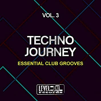 Techno Journey, Vol. 3 (Essential Club Grooves)