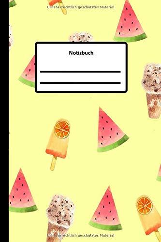 Notizbuch: Wassermelone & Eis | Sommer A5 Notizbuch liniert | Für Kinder, Mädchen, Buben, Eltern Als Geschenk | Planer Tagebuch Schreibheft Für Notizen | 50 Blatt 100 Seiten