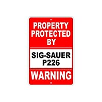 安全標識-SIG-SAUERP226によって保護されている資産警告標識インチ金属錫標識
