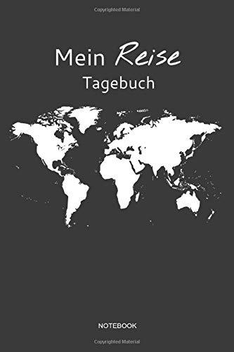 Preisvergleich Produktbild Mein Reise Tagebuch Notebook: Liniertes Notizbuch - Reisen Tagebuch Welt Abenteuer Meer Koffer Flugzeug Geschenk Mama Papa Schwester Bruder
