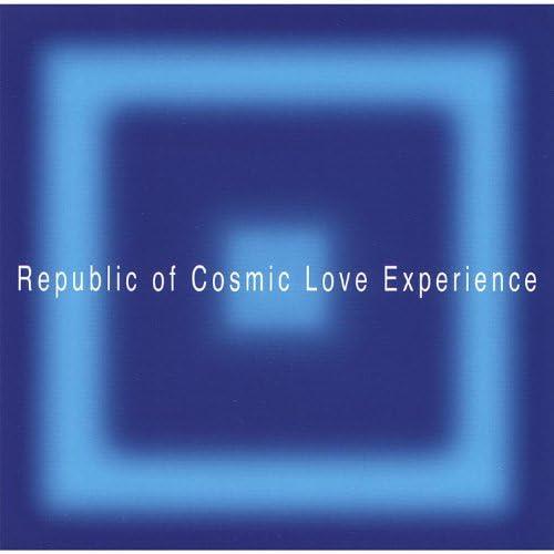 Republic of Cosmic Love Experience