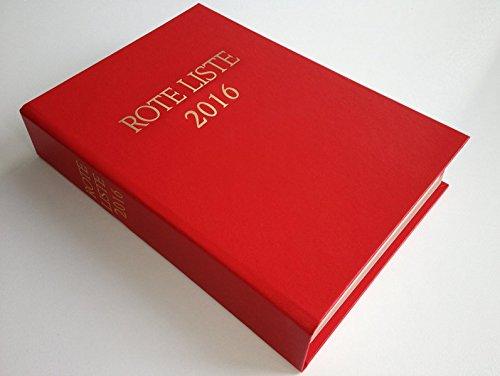 ROTE LISTE 2016 Buchausgabe Einzelausgabe: Arzneimittelverzeichnis für Deutschland (einschließlich EU-Zulassungen und bestimmter Medizinprodukte)