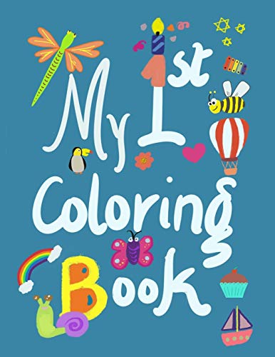 My First Coloring Book: Lots of fun with shapes, numbers, alphabets, animals (8.5
