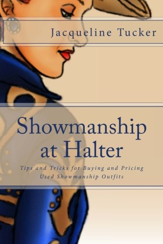 Showmanship at Halter: Tips and Tricks for Buying and Pricing Used Showmanship Outfits