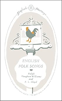 English Folk Songs (English Journeys Book 17) by [Ralph Vaughan Williams]