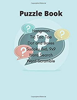Puzzles Book Hangman Tic Tac Toe Dot and Boxes Sudoku 6x6 9x9 Word Search Word Scramble: Sudoku Puzzles Activities Book for nurse Brain Game (Mixed Game)