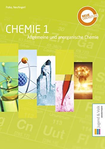Chemie 1: Allgemeine und anorganische Chemie: Schülerband (Chemie: Allgemeine und anorganische Chemie / Organische Chemie)