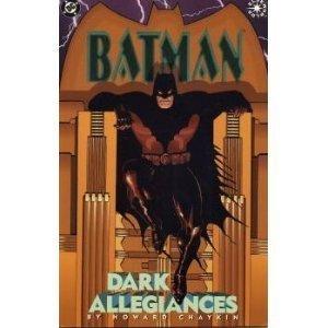 Batman: Dark Allegiances by Howard Chaykin (1998-12-31)