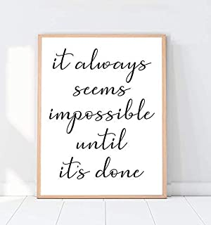 It Always Seems Impossible Until It's Done Print, Typography Home Decor, Sayings Wall Art, Inspirational Quote Poster, 8x10 - Unframed