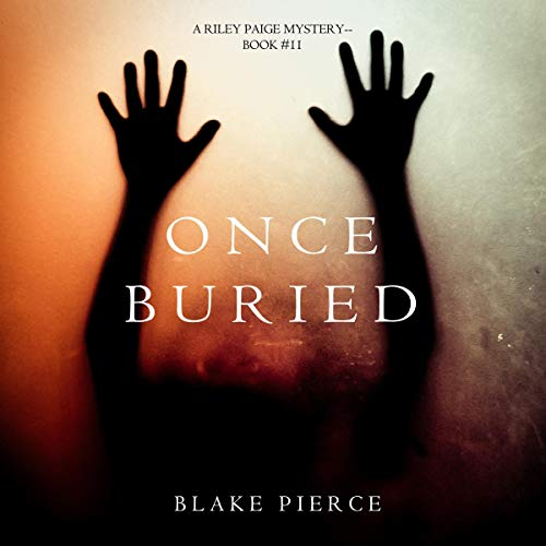 Once Buried audiobook cover art