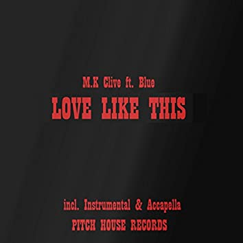 Love Like This (feat. Blue)