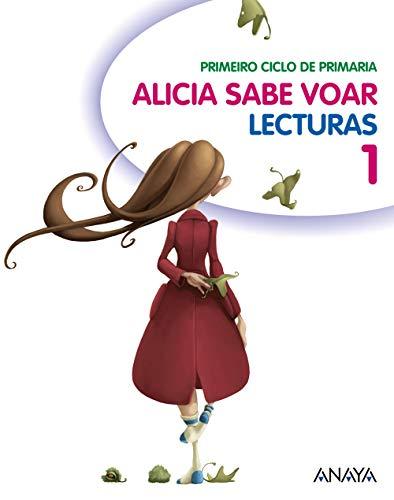 Lecturas 1: Alicia Sabe Voar