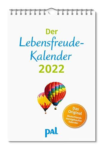 Der Lebensfreude-Kalender 2022: Der Original-Wandkalender, der meistgekaufte Kalender Deutschlands, 40 Blatt mit Spiralbindung. Mit motivierenden Sprüchen, Landschaftsbildern und Fotos