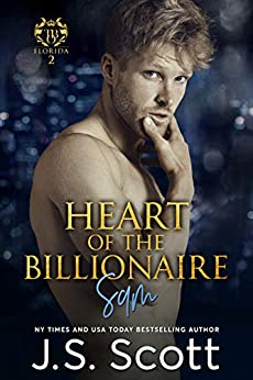 Heart Of The Billionaire (The Billionaire's Obsession, Book 2) by [J. S. Scott]