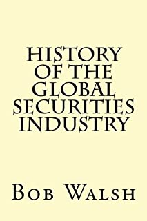History of the Global Securities Industry