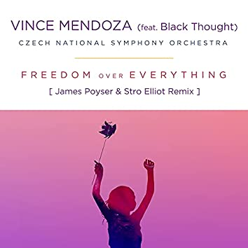 Freedom Over Everything (feat. Black Thought) [James Poyser & Stro Elliot Remix]