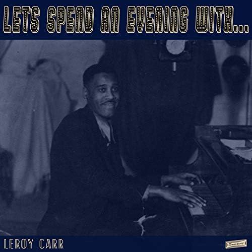 Leroy Carr