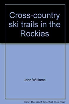 Paperback Cross-Country Ski Trails in the Rockies Book