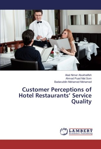 Customer Perceptions of Hotel Restaurants' Service Quality