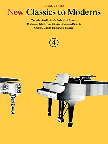 New Classics To Moderns: Book 4 -For Piano Solo Book- (Book): Noten, Sammelband für Klavier (New Classics to Moderns, Third Series)