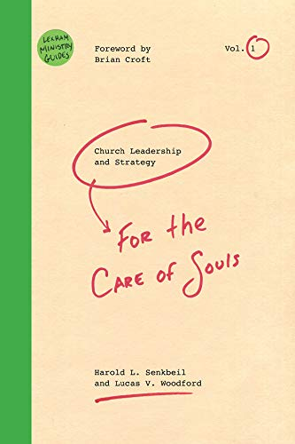 Church Leadership & Strategy: For the Care of Souls (Lexham Ministry Guides) (English Edition)