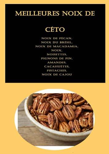 Meilleures noix de céto: Noix de...