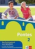 Pontes 2 - Das Trainingsbuch zum Schulbuch: 2. Lernjahr (Pontes Trainingsbuch) -