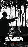 Zhan Zhuang - L'Art de Nourrir La Vie - Discovery Publisher - 28/07/2018