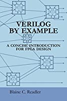 Verilog by Example: A Concise Introduction for FPGA Design