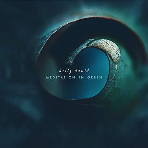 Kelly David - Meditation In Green