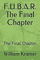 F.U.B.A.R. The Final Chapter