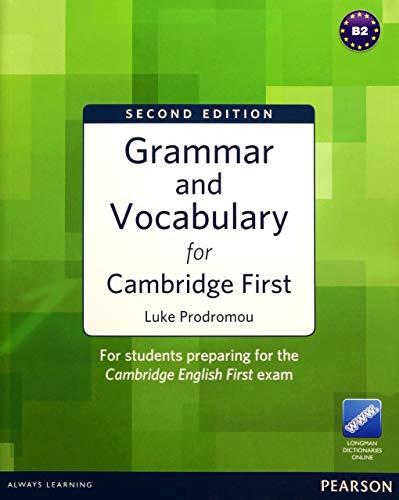 Grammar and Vocabulary for FCE 2nd Edition without key plus access to Longman Dictionaries online [Lingua inglese]