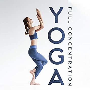 Yoga Full Concentration: Ambient Vibes Mix 2020
