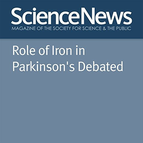 Role of Iron in Parkinson's Debated audiobook cover art