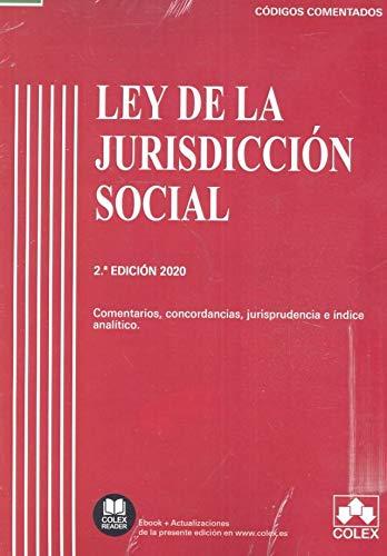 Ley de la Jurisdicción Social - Código Comentado (Edición 2020): Comentarios, concordancias, jurisprudencia e índice analítico: 1