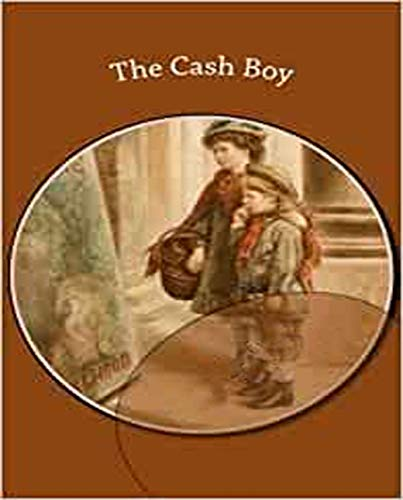 illustrated The Cash Boy: Educational books recommended (English Edition)
