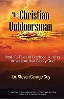 The Christian Outdoorsman