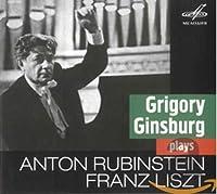 Grigory Ginsburg Plays Rubinstein & Liszt