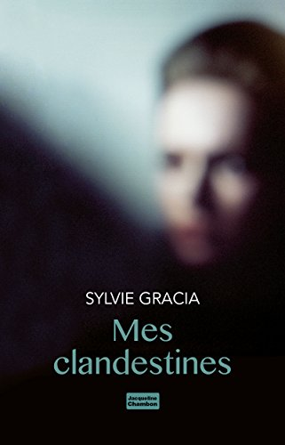 Mes clandestines (EDITIONS JACQUE)