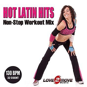 Hot Latin Hits (Non-Stop Workout Mix)
