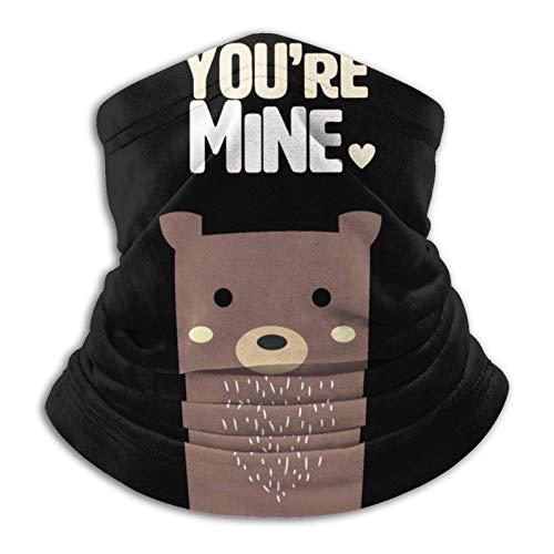You 're Mine Caue Bear Calentador de Cuello Polaina Bufanda Tocado de Cuello Bufanda a Prueba de Viento en Clima frío Turbante