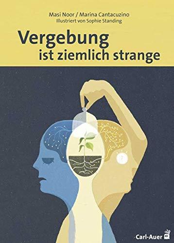 Vergebung ist ziemlich strange (Fachbücher für jede:n)