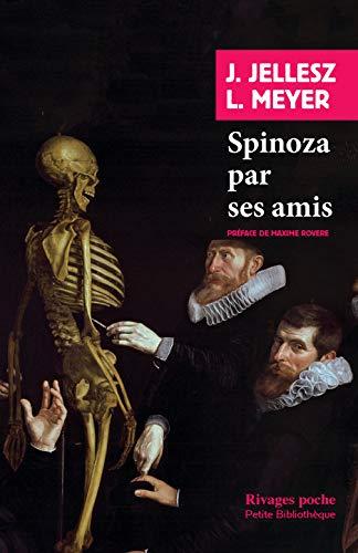 Spinoza par ses amis