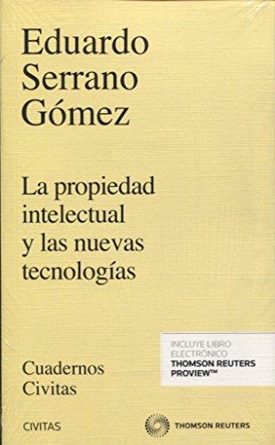 Propiedad intelectual y las nuevas tecnologías,La