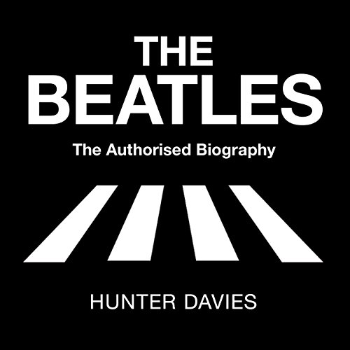 The Beatles: The Authorised Biography audiobook cover art