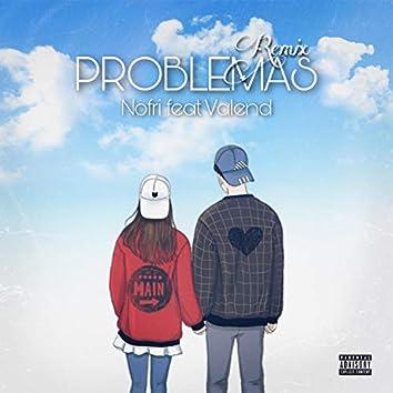 Problemas rmx (feat. Valend)